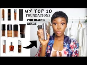 VIDEO: GhanaGuardianBeauty|Top 10 Makeup Foundations for Dark Skinned Girls
