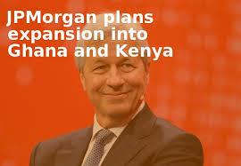 American banking giants JP Morgan eyes Ghana market entry