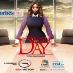 Forbes Africa sets premier date for 'My Worst Day With Peace Hyde' Season 2