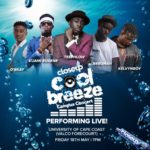 Kuami Eugene, TeePhlow, Kelvynbwoy, Others for UCC Close Up Cool Breeze Concert