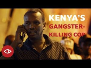 """VIDEO: BBC Africa Eye takes a trip with Kenya's """"Gangster-Killing Cop"""""""