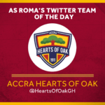 Serie A giants AS Roma name Accra Hearts of Oak 'Team of the Day'