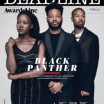 Lupita Nyong'o, Ryan Coogler & Michael B. Jordan talk 'Black Panther' as they cover Deadline's Latest Issue