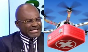 Medical drones are a misplaced priority - Kennedy Agyapong