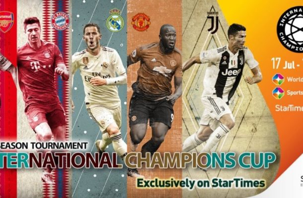 StarTimes to broadcast 2019 International Champions Cup