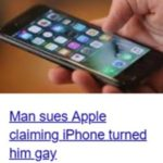 Man sues iPhone for 'making him gay'
