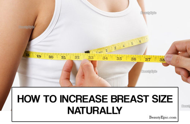 How To Increase Breast Size Naturally The Ghana Guardian News