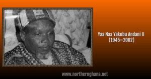 The story of Yaa Naa Yakubu Andani II