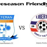Okyeman Planners to host Liberty Professionals in a preseason friendly