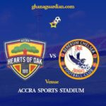 GhPL match week 1 preview: Hearts of Oak welcome Berekum Chelsea.