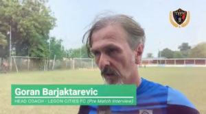 VIDEO: Legon Cities coach Goran Barjaktarevic tells Kotoko he will beat them