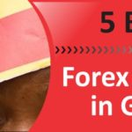 5 Best Trusted Forex Brokers in Ghana