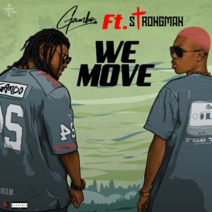Gambo drops classic video for 'We Move' ft. Strongman